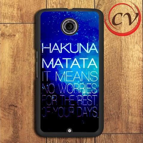 Hakuna Matata Nexus 5,Nexus 6,Nexus 7 Case