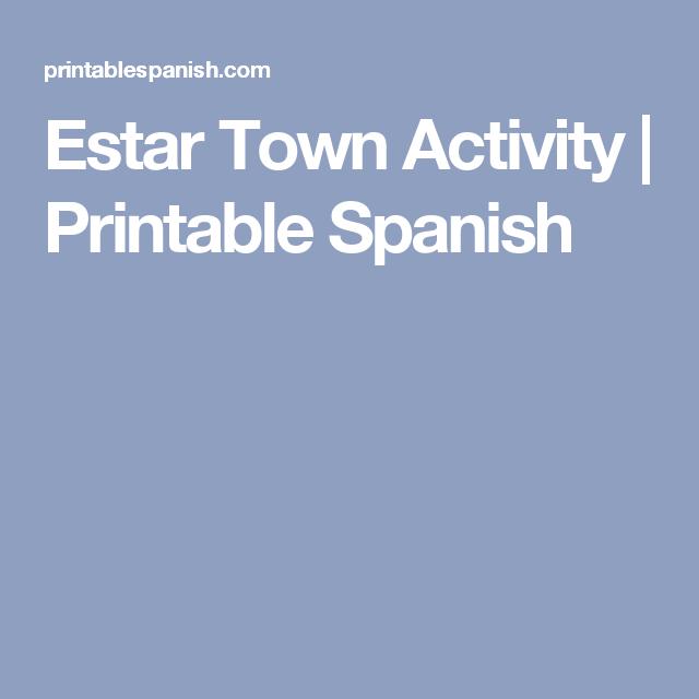 Estar Town Activity   Printable Spanish   ser estar   Pinterest