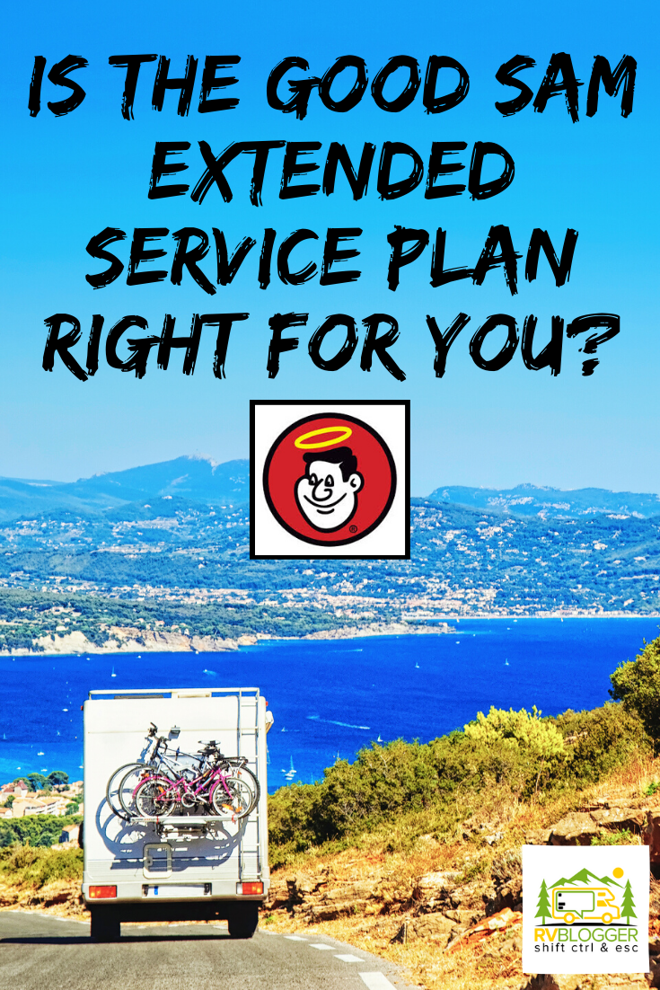 Is The Good Sam Extended Service Plan Right For You How