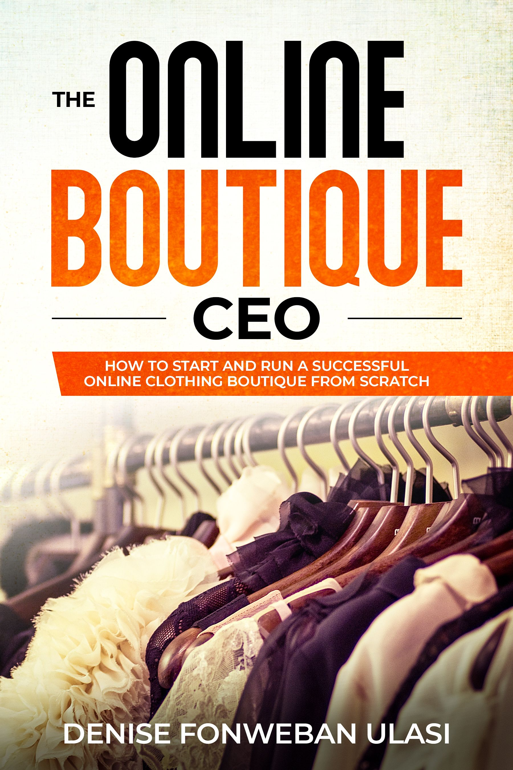 How To Start A Clothing Line Starting A Clothing Business Starting An Online Boutique Online Clothing Boutiques
