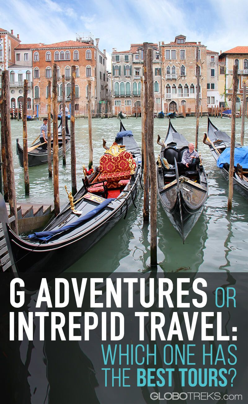 G Adventures Or Intrepid Travel Which One To Choose Wanderlust - Intrepid tours