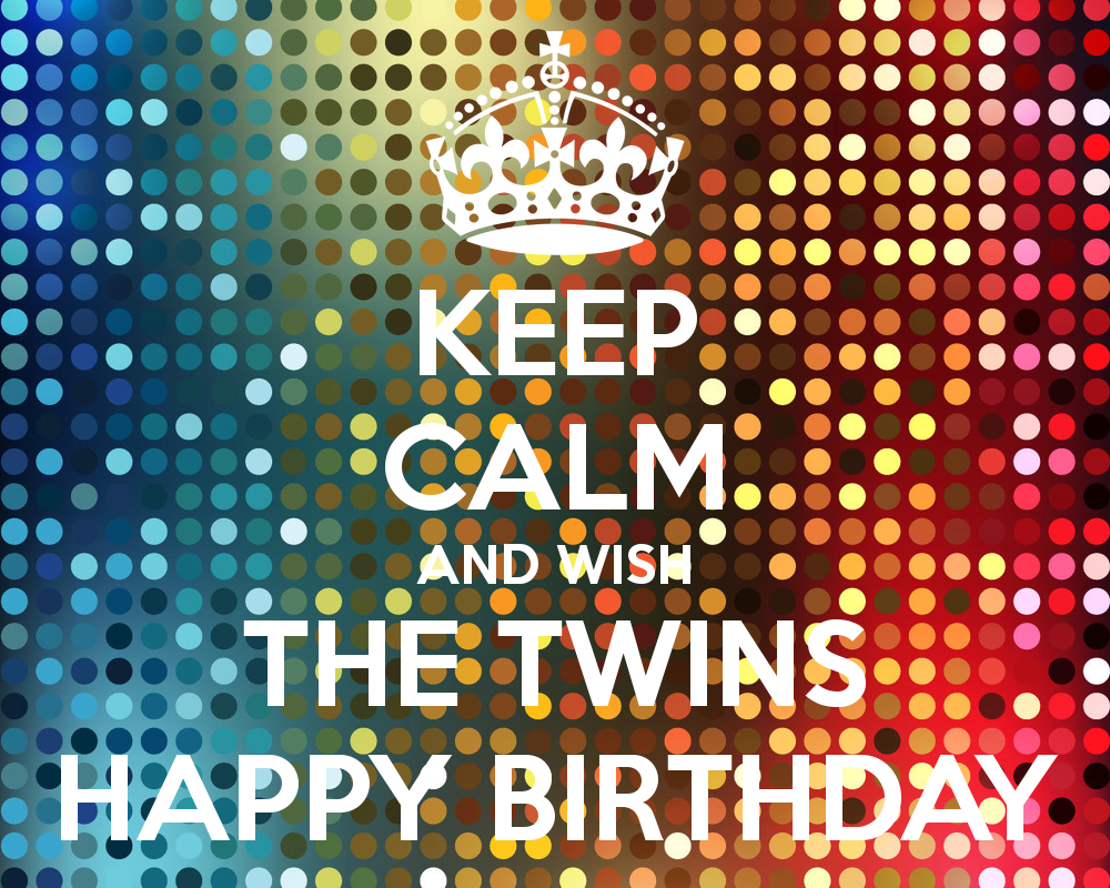 Happy Birthday Twins Google Search Words To Live By Pinterest