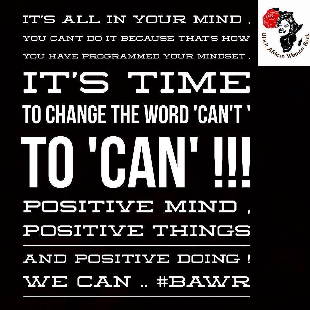 Train your mindset from I can't to I can !! Life is about choices we make everyday . #BAWRInsta tags  #businesswomen#girl#girlpower #mindset#selflove#inspire#inspiration  #femaleentrepreneurmovement#womenpower#womenempowerment#blackwomen#blackwomenrock#women#womeninbusiness#inspirational#inspirationalquotes#love#sisterlove#networking#africanwomen#goal#blackgirls#blackgirlsrock#girltalk#realtalk#hardwork#selfesteem#grind#dream by blackawr