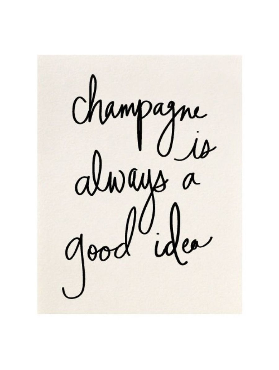Champagne is always a good idea: http://www.stylemepretty.com/living/2015/07/14/the-prettiest-art-to-dress-up-your-walls/