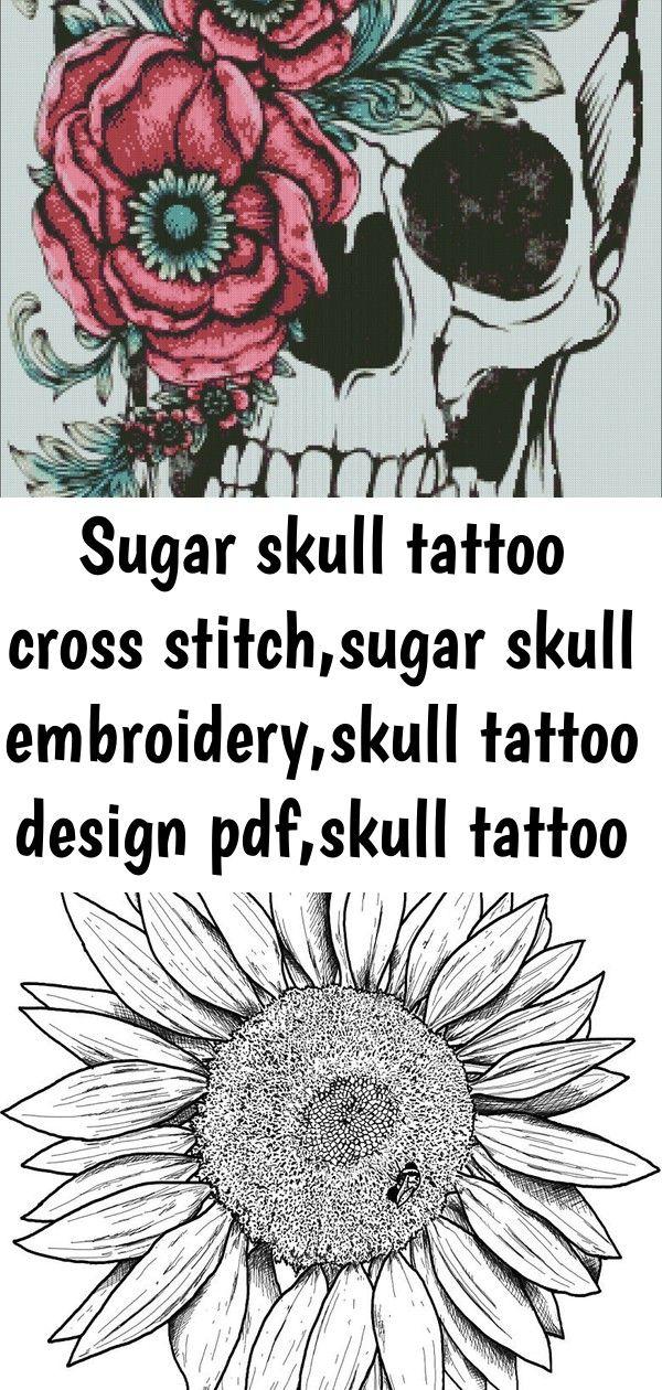 Sugar skull tattoo cross stitchsugar skull embroideryskull tattoo design pdfskull tattoo patte 12 Sunflower Trendy tattoo old school skull butterflies Ideas Disney villai...