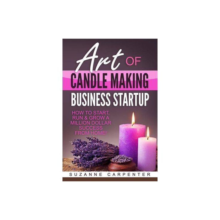 Art of Candle Making Business Startup - von Suzanne Carpenter (Taschenbuch),  #Art #Business ... #candlemakingbusiness