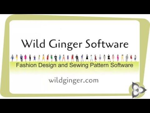 Wild Ginger Fashion Design and Sewing Pattern Software   Sewing ...