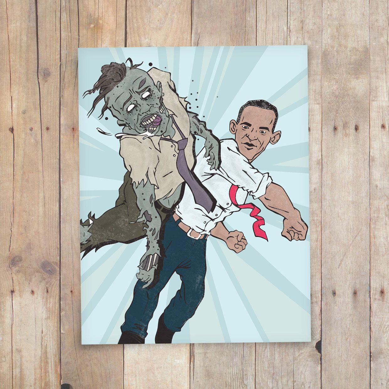 Obama Vs Zombies 2012 8.5x11 digital print. $14.00, via Etsy.