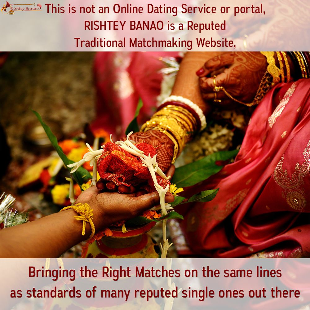 This is not an Online Dating Service or portal, Rishtey Banao is a Reputed Traditional Matchmaking Website.........‪#‎MarriageMatchMaker‬ ‪#‎FreeMatrimonialService‬ ‪#‎OnlineMatchMaking‬