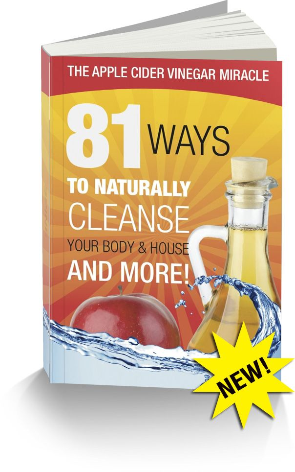 The Apple Cider Vinegar Miracle81 Ways To Naturally Cleanse Your