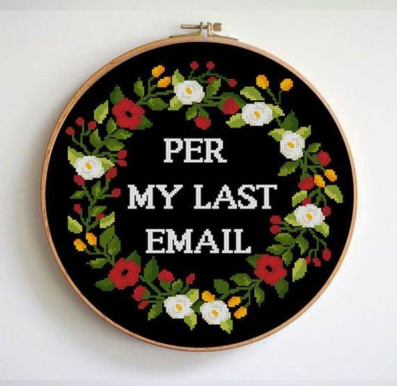 Photo of Per My Last Email cross stitch pattern funny quotes easy cross stitch pattern floral wreath subversive cross stitch (Digital Format – PDF)