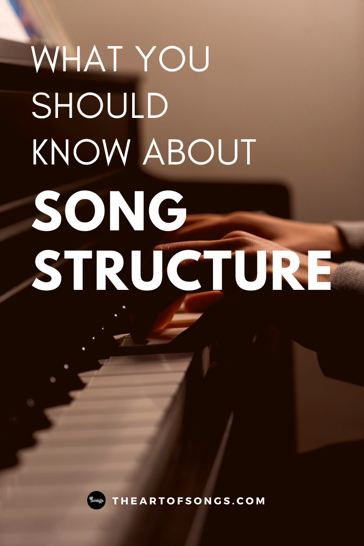 My Ultimate Guide To Song Structure In 2020 With Images Songs