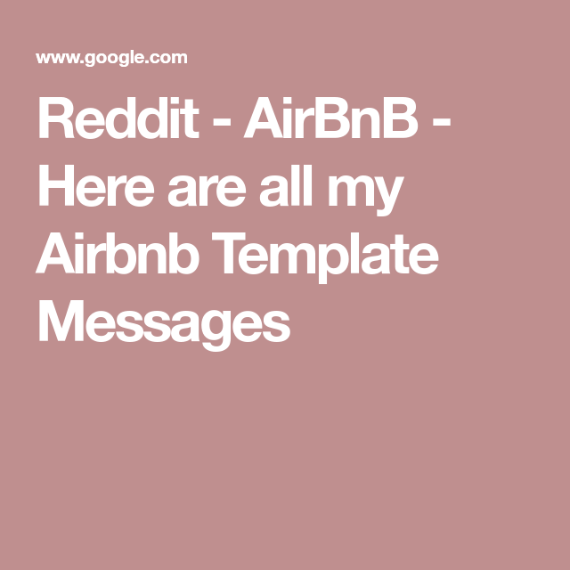 Here Are All My Airbnb Template Messages