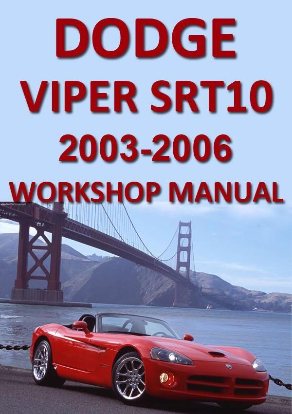 dodge viper srt10 2003 2006 workshop manual dodge viper rh pinterest com 1994 dodge viper service manual pdf dodge viper service manual download