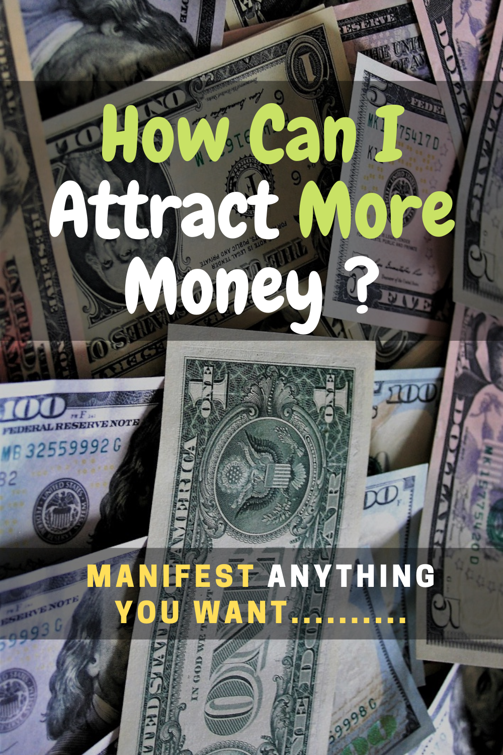 How To Bring More Money Into Your Life