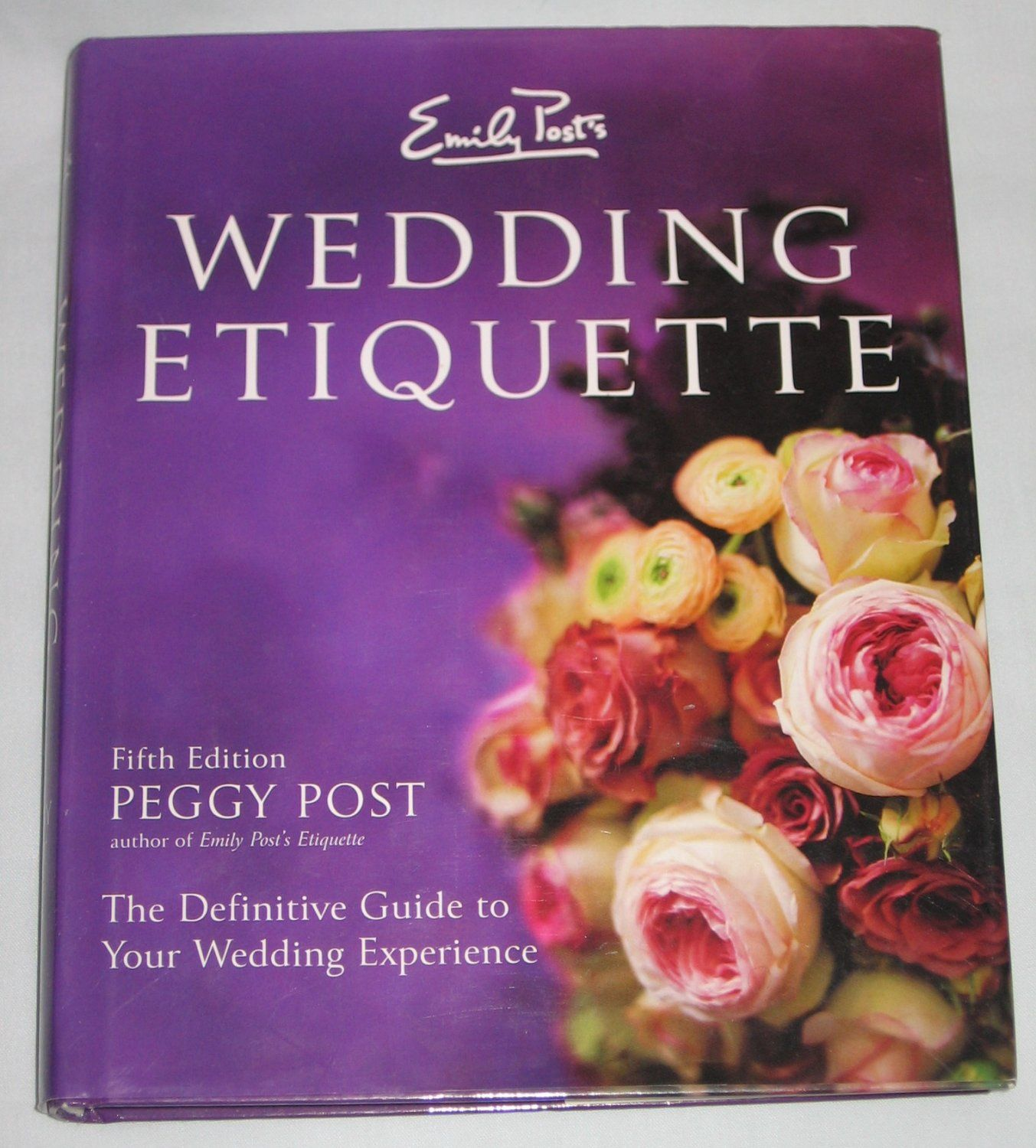 For Sale Emily Posts Wedding Etiquette Definitive Guide To Your Wedding Experience By Peggy Post Hardcover Wedding Etiquette Wedding Book Post Wedding