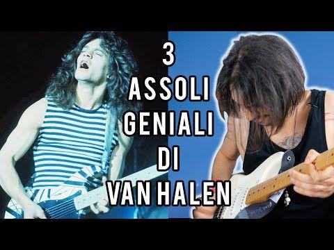3 ASSOLI DI EDDIE VAN HALEN CHE DIMOSTRANO CHE ERA UN GENIO - YouTube