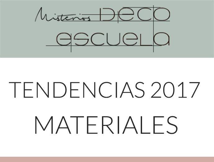Pavimentos, revestimientos, textiles y mobiliario tendencia 2017.