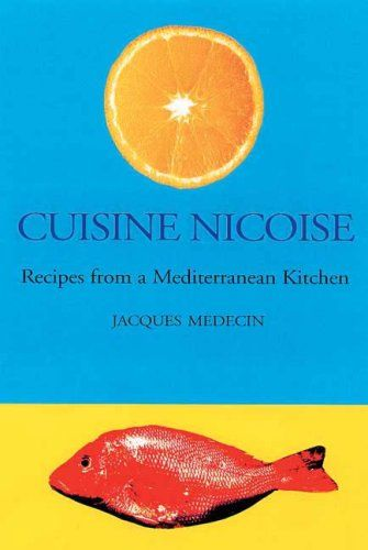 CUISINE NICOISE: Recipes from a Mediterranean Kitchen by Jacques Medecin http://www.amazon.com/dp/1904010083/ref=cm_sw_r_pi_dp_ad-Ivb1EFTTGC