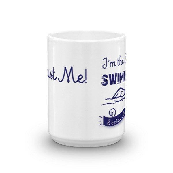 Nice Iu0027m The Best Swimmer In Social Media Coffee Mugs   Stylish Me #coffeemugs