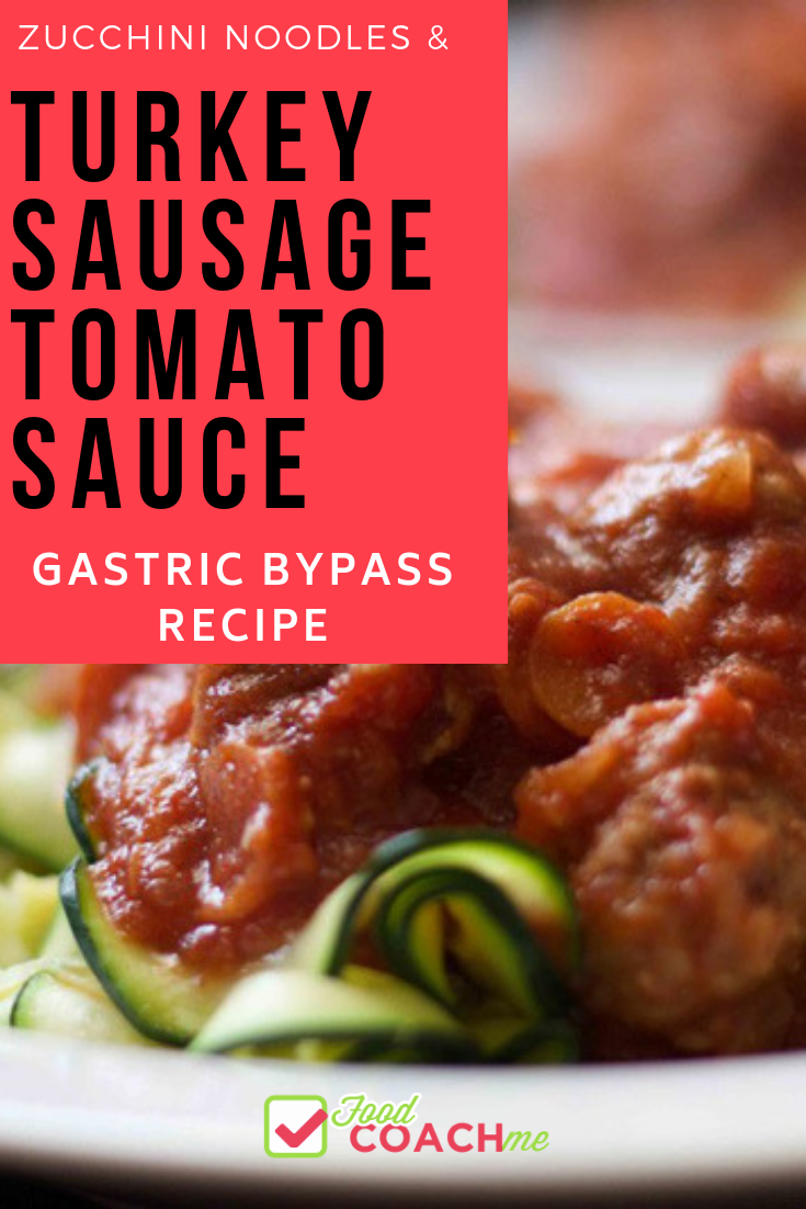 fall inspired turkey sausage tomato sauce with zucchini noodles recipe wls recipes filling recipes bariatric friendly recipes pinterest