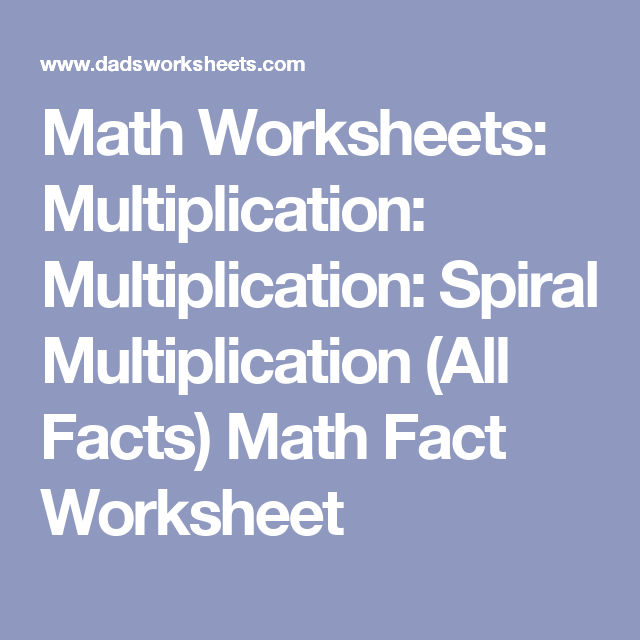 Math Worksheets: Multiplication: Multiplication: Spiral ...