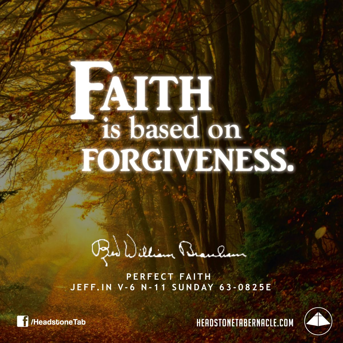 Faith is based on forgiveness  Image Quote from: PERFECT