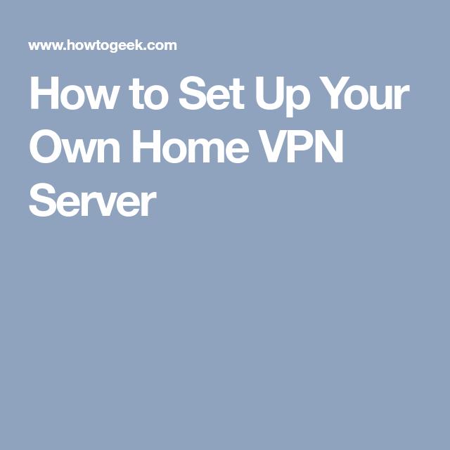 451bdd9f09fe4d648d041668104c1405 - How Do You Setup A Vpn At Home