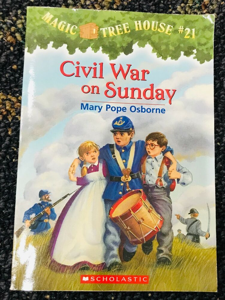 Magic Tree House 21 Civil War On Sunday With Images Civil