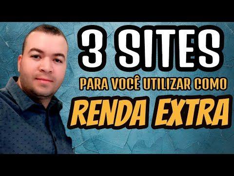 3 SITES PARA VOCÊ GANHAR RENDA EXTRA NA INTERNET I...