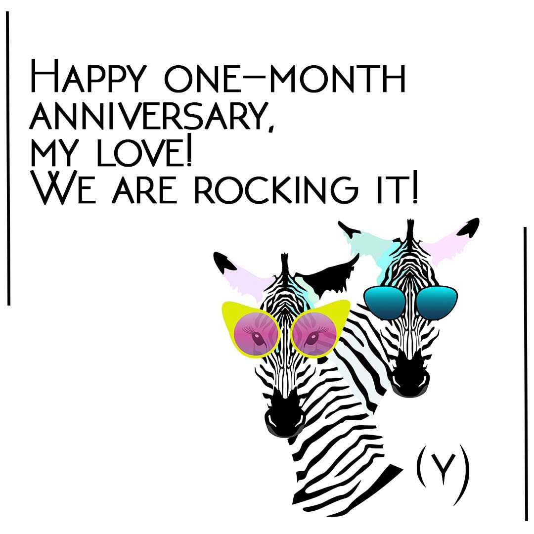 Funny One Month Anniversary Quote One Month Anniversary Quotes Happy One Month Anniversary Happy One Month