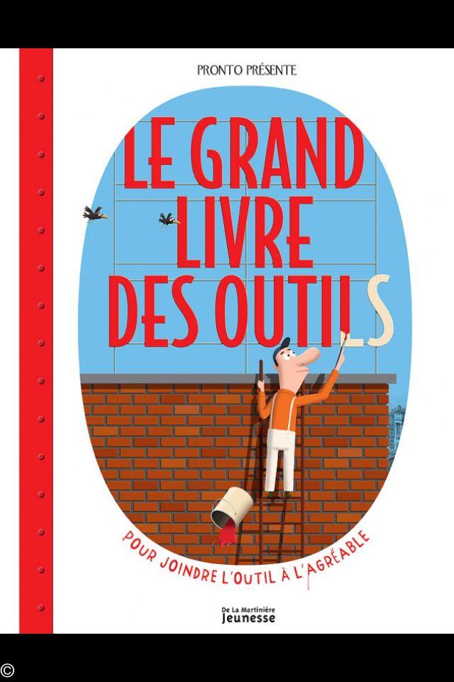 Le Grand Livre Des Outils Livre Livre Enfant Grand Livre
