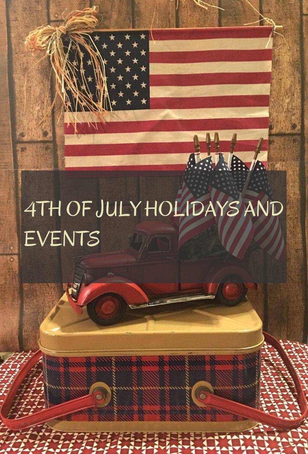 4Th Of July Holidays And Events 4. Juli Feiertage Und Veranstaltungen