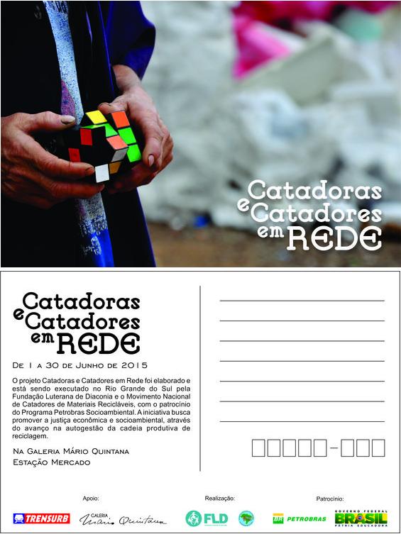 Cartão Postal (verso) Exposição Mario Quintana - Trensurb Catadoras e catadores em rede Patrocínio Petrobras