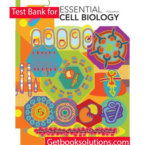 Test bank for essential cell biology 3th edition by bruce alberts test bank for essential cell biology 3th edition by bruce albertsdennis braykaren hopkin johnson introduction to the fundamental concepts of cell biology fandeluxe Image collections