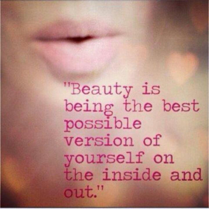 I Am Beautiful Inside And Out Inspiration Beauty Quotes Quotes