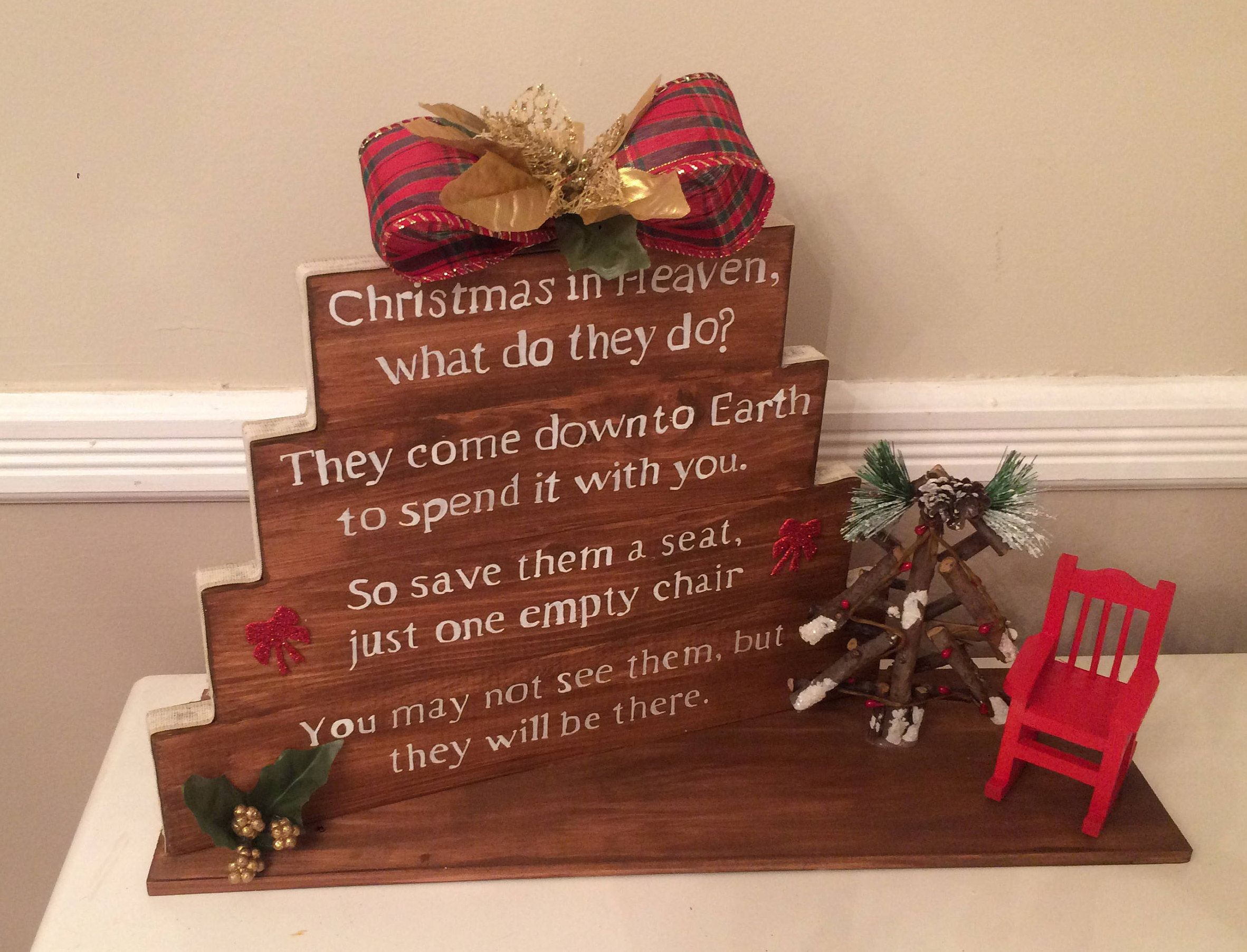 Christmas In Heaven Save Me A Seat Sign Hand Painted Inpirational Christmas Decor By Cherylschicdonecheap On Etsy