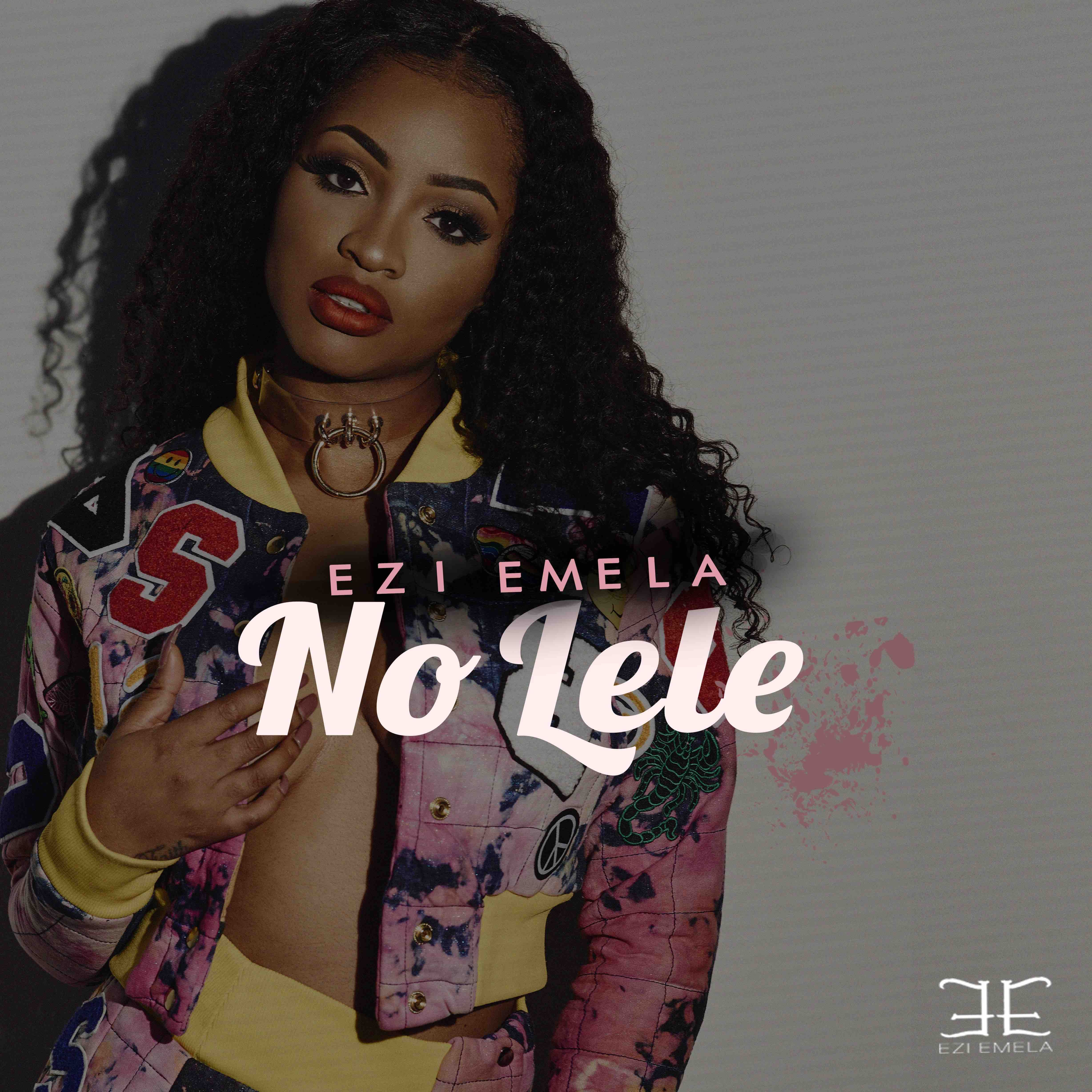 Video: Ezi Emela – No Lele