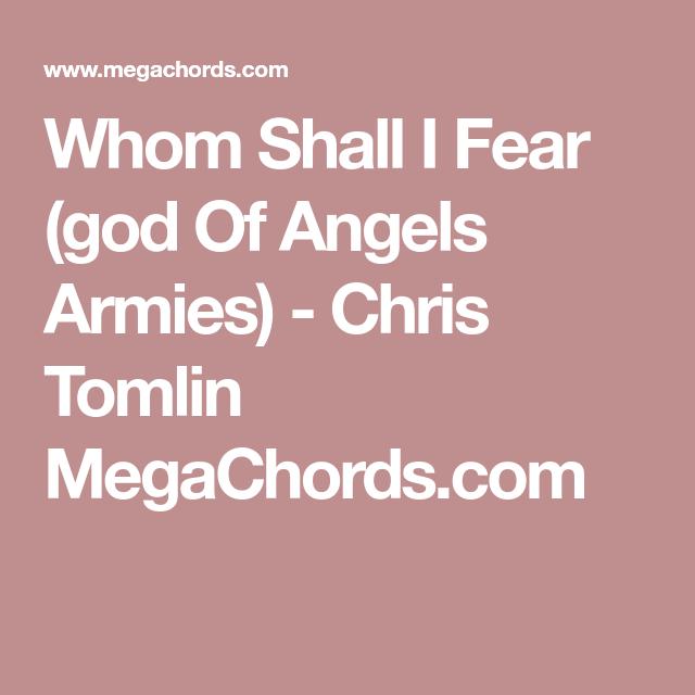 Whom Shall I Fear (god Of Angels Armies) - Chris Tomlin MegaChords ...