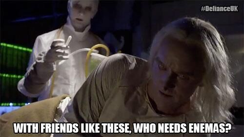 @SyfyUK: With friends like these…#Defiance