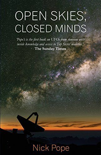 Open Skies Closed Minds By Nick Pope 2015 04 02 Free Download By Nick Pope Open Sky Close Minded Mindfulness