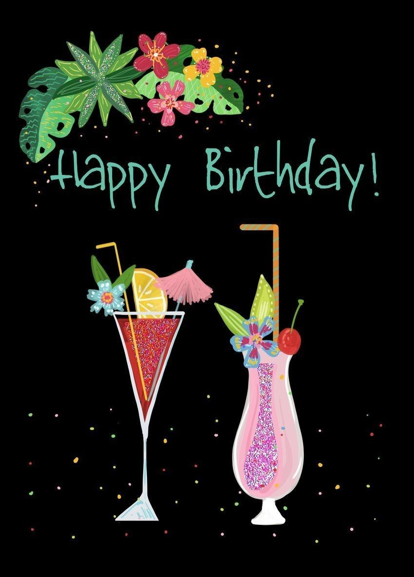 Pin By Amna Riaz On Happy Birthday Images Happy Birthday Greetings Happy Birthday Wishes Cards Happy Birthday Cocktail