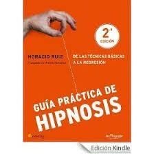 Publicaciones del profesional en hipnosis,  Horacio Ruiz.