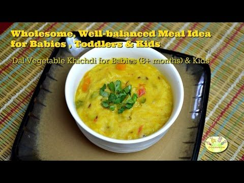 Dal vegetable rice khichdi baby food for 8 months and toddlers dal vegetable rice khichdi baby food for 8 months and toddlers youtube forumfinder Choice Image
