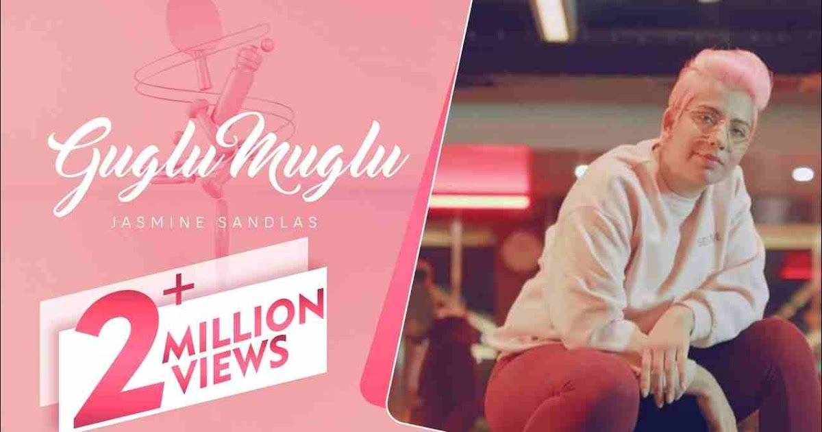 Guglu Muglu Song Lyrics Jasmine Sandlas In 2020 With Images
