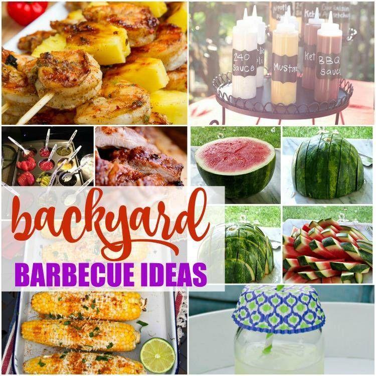Backyard Barbecue Ideas & Recipes For Summer