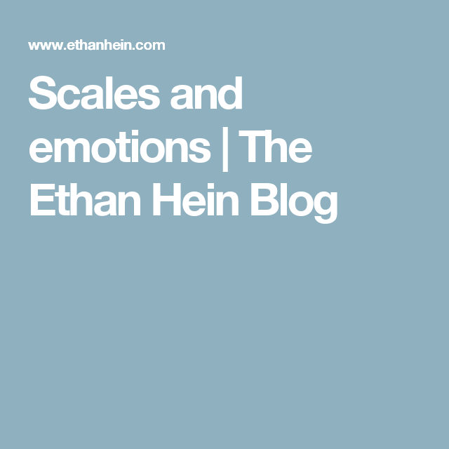 Scales and emotions | The Ethan Hein Blog | jazzmaster
