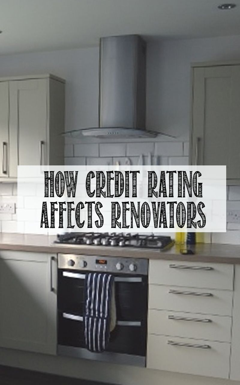 How credit rating affects renovators