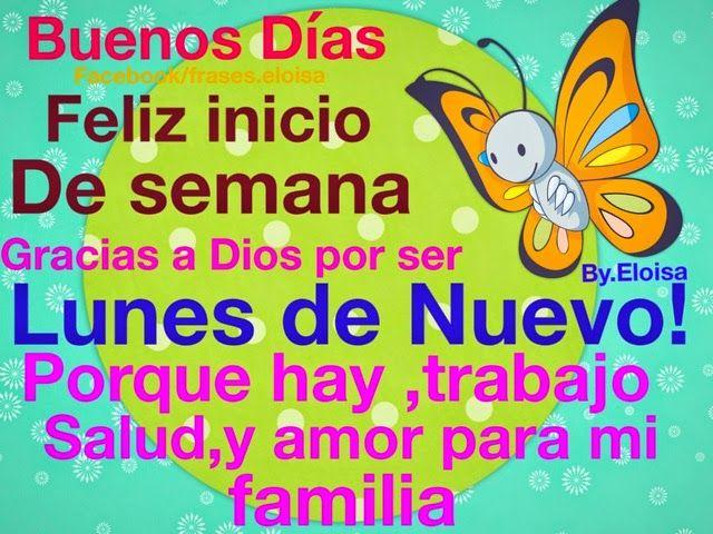 Frasesparatumuro Frases Para Tu Muro Feliz Lunes Buenos Dias