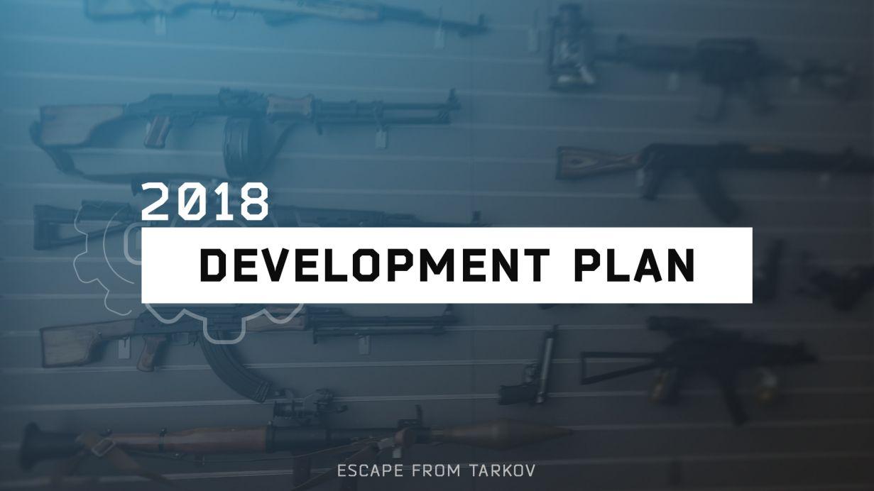 2018 Escape From Tarkov Development Plans | ALPHA Rogue